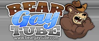 Bear Gay Tube